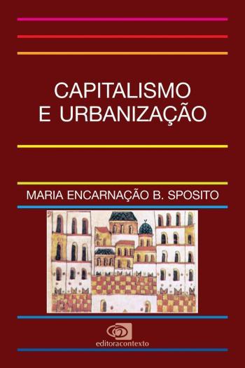 CAPITALISMO E URBANIZACAO