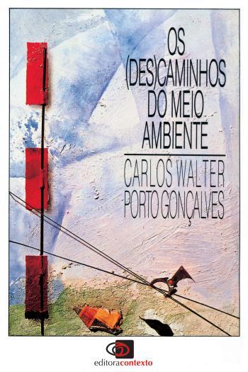 (DES)CAMINHOS DO MEIO AMBIENTE, OS