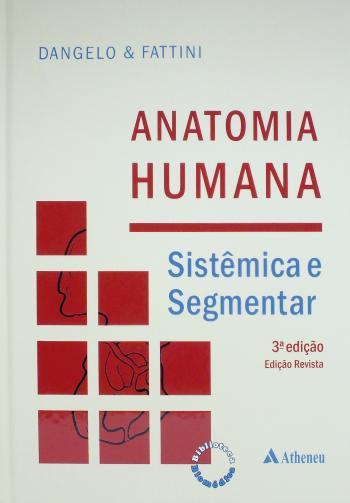 ANATOMIA HUMANA - SISTEMICA E SEGMENTAR