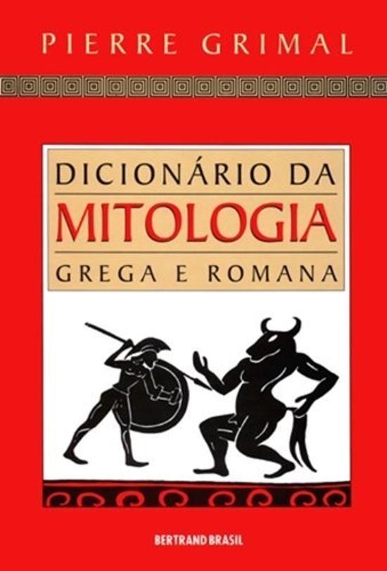 DICIONARIO DA MITOLOGIA GREGA E ROMANA