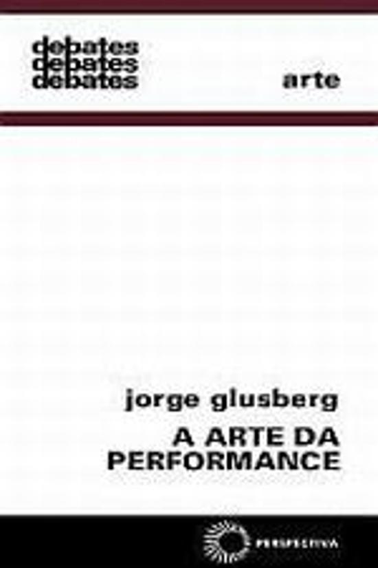ARTE DA PERFORMANCE, A