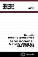 ALDO BONADEI - O PERCURSO DE UM PINTOR