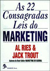 22 LEIS CONSAGRADAS DO MARKETING, AS