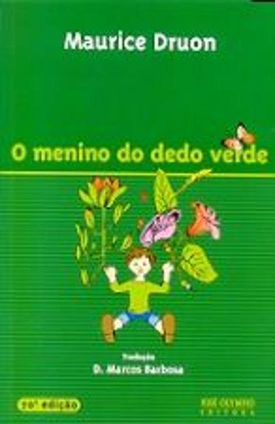 Menino Do Dedo Verde, O 108a.ed.