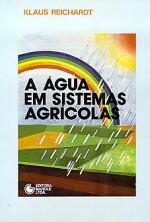 AGUA EM SISTEMAS AGRICOLAS, A