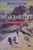 No Ar Rarefeito - Um Relato Da Tragedia No Everest 1a.ed.