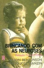 BRINCANDO COM AS NEUROSES