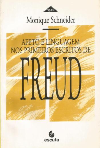 AFETO E LINGUAGEM NOS PRIMEIROS ESCRITOS DE FREUD