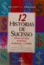 12 HISTORIAS DE SUCESSO - A FORCA DAS IDEIAS AUDAC
