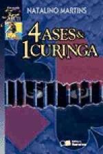 4 ASES E & CURINGA
