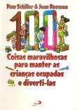 100 Coisas Maravilhosas Para Manter As Criancas Oc 5a.ed.   - 1997