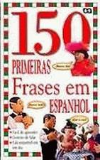 150 FRASES EM ESPANHOL