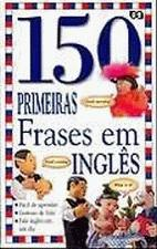 150 PRIMEIRAS FRASES EM INGLES