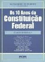 10 ANOS DA CONSTITUICAO FEDERAL, OS
