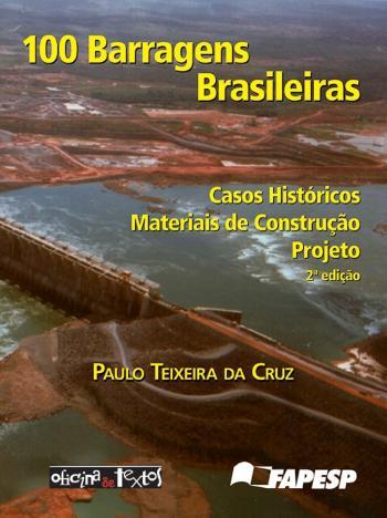 100 BARRAGENS BRASILEIRAS - CASOS HISTORICOS, MATE