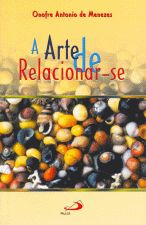 ARTE DE RELACIONAR-SE, A