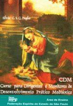 C.D.M - CURSO PARA DIRIGENTE E MONITORES DE DESENV