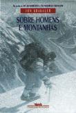 Sobre Homens E Montanhas 1a.ed.