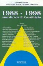 1988-1998 - UMA DECADA DE CONSTITUICAO