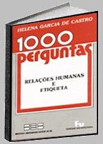 1000 PERGUNTAS RELACOES HUMANAS E ETIQUETA