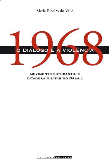 1968 - O DIALOGO E A VIOLENCIA