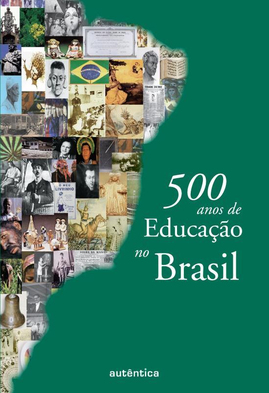 500 ANOS DE EDUCACAO NO BRASIL