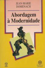 ABORDAGEM A MODERNIDADE