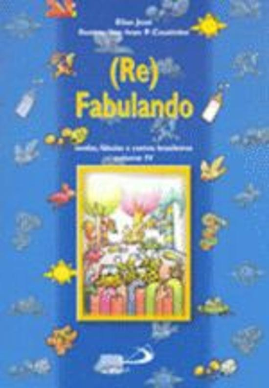 (re)fabulando - V. 04 2a.ed.   - 2000