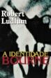 Identidade Bourne, A 1a.ed.   - 2000