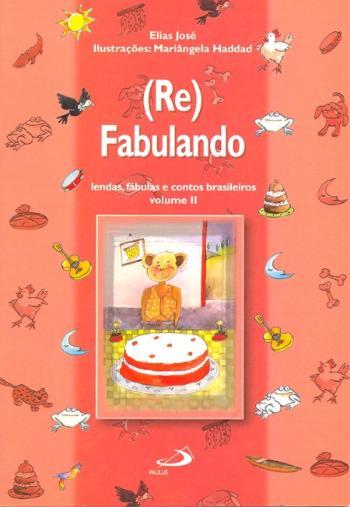 (re)fabulando - V. 02 3a.ed.   - 1999