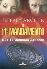 11. MANDAMENTO, O - NAO TE DEIXARAS APANHAR