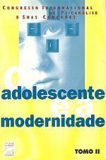 ADOLESCENTE E A MODERNIDADE, O - TOMO 02