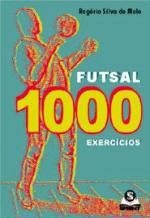 FUTSAL - 1000 EXERCICIOS