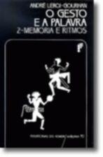 GESTO E A PALAVRA, O - V. 2 - MEMORIA E RITMOS