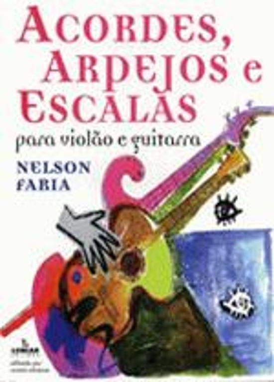 ACORDES, ARPEJOS E ESCALAS - PARA VIOLAO E GUITARR