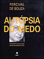 AUTOPSIA DO MEDO - VIDA E MORTE DO DELEGADO SERGIO