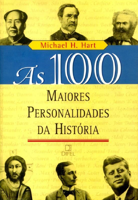 100 MAIORES PERSONALIDADES DA HISTORIA, AS