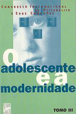ADOLESCENTE E A MODERNIDADE, O - TOMO 03