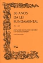 50 ANOS DA LEI FUNDAMENTAL