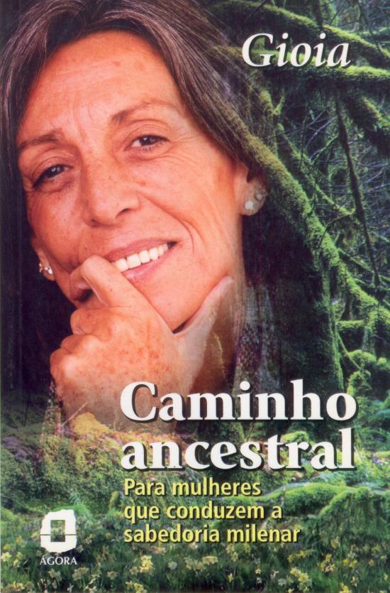 CAMINHO ANCESTRAL - PARA MULHERES QUE CONDUZEM A S