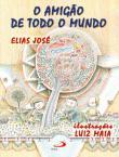 Amigao De Todo O Mundo, O 3a.ed.   - 2001
