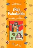 (re)fabulando - V. 05 1a.ed.   - 2001