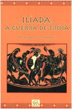 ILIADA - A GUERRA DE TROIA