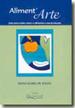 Aliment'arte - Uma Nova Visao Sobre O Alimento E S 1a.ed.   - 2001
