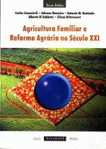 AGRICULTURA FAMILIAR E REFORMA AGRARIA NO SECULO X