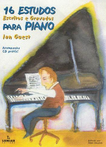 16 ESTUDOS - ESCRITOS E GRAVADOS - PARA PIANO