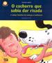 Cachorro Que Sabia Dar Risada, O 1a.ed.   - 2001