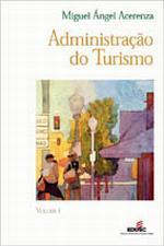 ADMINISTRACAO DO TURISMO - V. 01