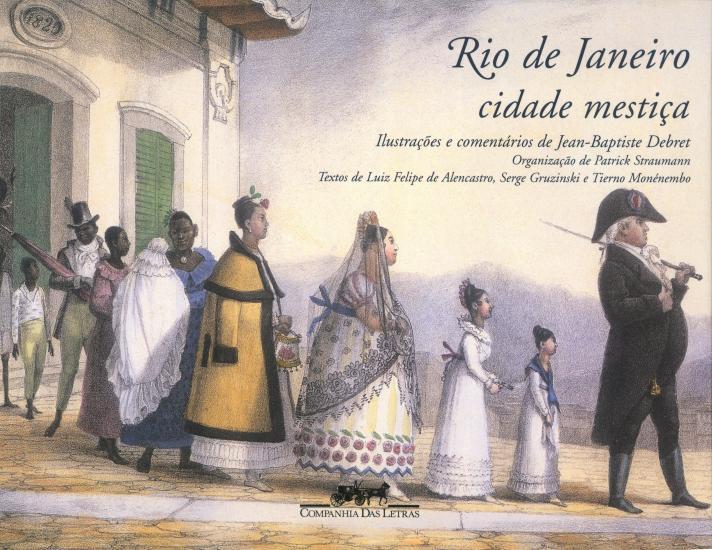 RIO DE JANEIRO - CIDADE MESTICA - NASCIMENTO DA IM