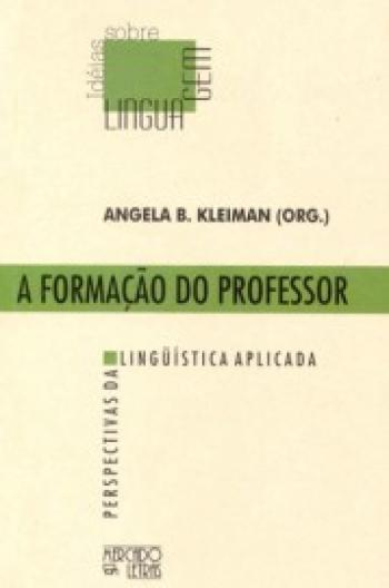 FORMACAO DO PROFESSOR, A - PERSPECTIVAS DA LINGUIS